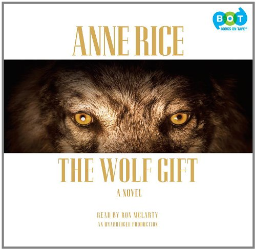 9780307877246: Wolf Gift, the (Lib)(CD)