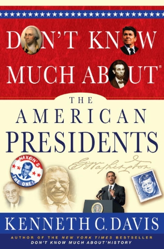 Don't Know Much about the American Presidents (0307877264) by [???]
