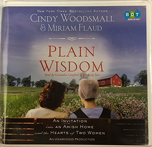 9780307878298: Plain Wisdom - An Invitation Into an Amish Home and the Hearts of Two Women (Unabridged)