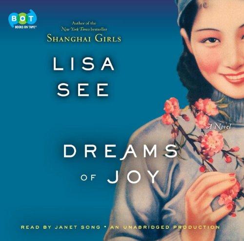Dreams of Joy: A Novel: Lisa See (Author),