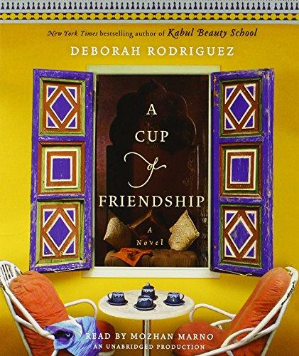 9780307879172: A Cup of Friendship: A Novel