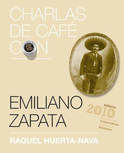 9780307881960: Emiliano Zapata (Charlas de Cafe Con...)
