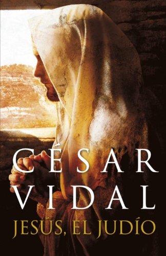 9780307882134: Jesus, el judio (Spanish Edition)