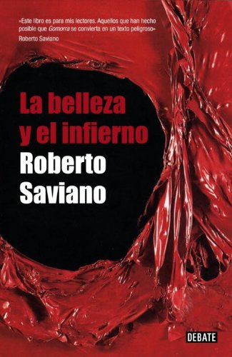 9780307882196: La belleza y el infierno (Spanish Edition)