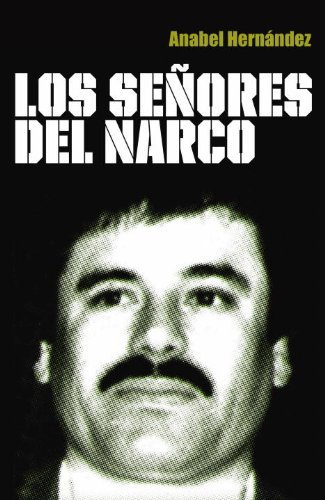 9780307882356: Los senores del narco / The Drug Lords