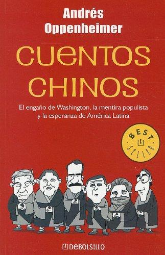 Cuentos Chinos (Best Seller (Debolsillo)) (Spanish Edition): Oppenheimer, Andres