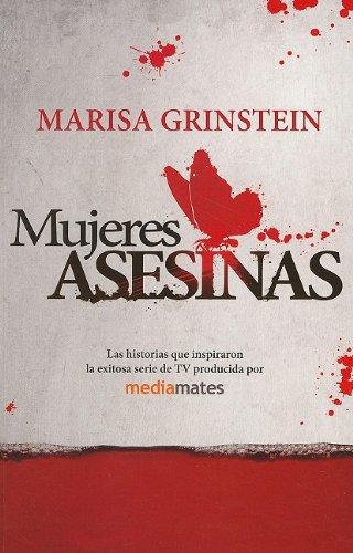 9780307882462: Mujeres Asesinas