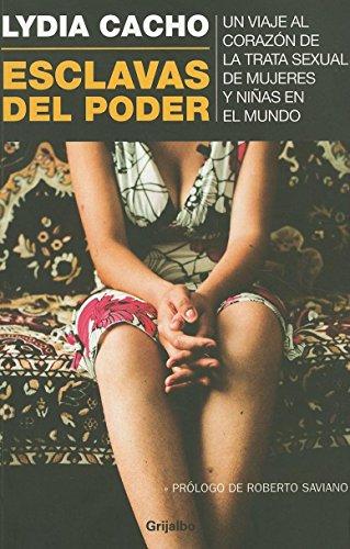 Esclavas del poder (Spanish Edition): Lydia Cacho