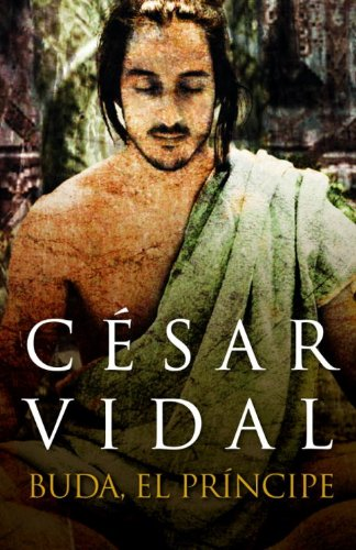9780307882707: Buda, el príncipe (Spanish Edition)