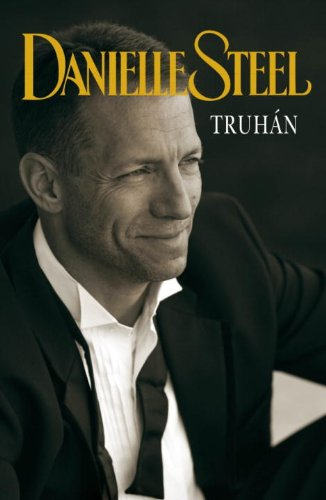 Truhan (Spanish Edition) (030788273X) by Danielle Steel
