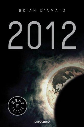 9780307882998: 2012 (Bestseller)