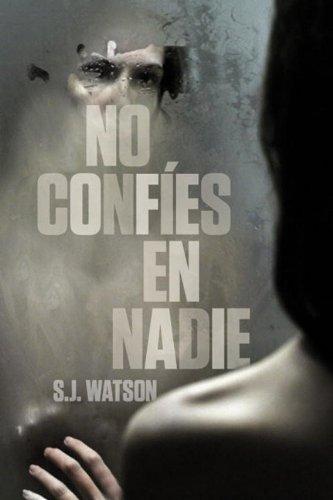 9780307883025: No confies en nadie (Spanish Edition)