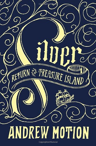 9780307884879: Silver: Return to Treasure Island