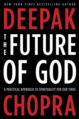 9780307884985: The Future of God: A Practical Approach to Spirituality for Our Times
