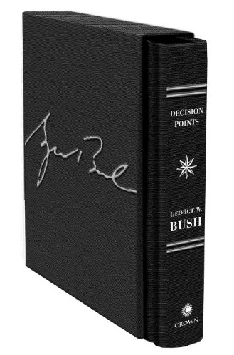 [signed] Decision Points (Signed, Limited, Numbered, Deluxe Edition)