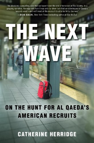9780307885258: The Next Wave: On the Hunt for Al Qaeda's American Recruits