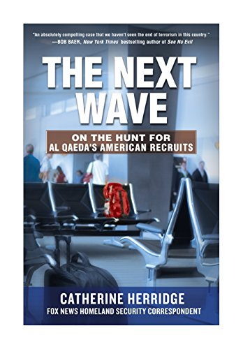 9780307885265: The Next Wave: On the Hunt for Al Qaeda's American Recruits