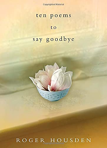 9780307885999: Ten Poems to Say Goodbye