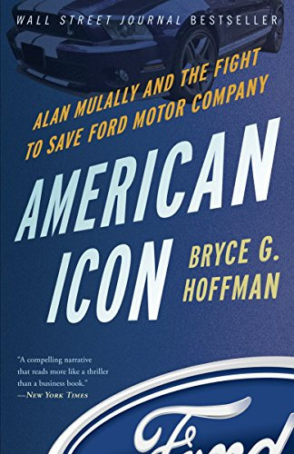 9780307886064: American Icon: Alan Mulally and the Fight to Save Ford Motor Company