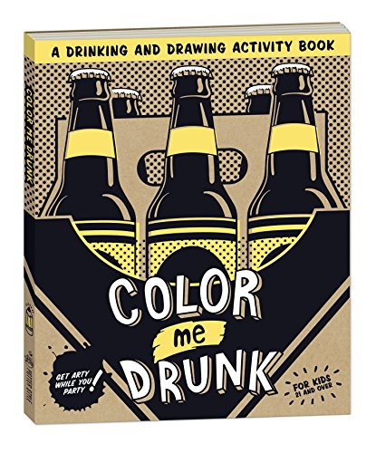 9780307886927: Color Me Drunk: A Drinking and Drawing Activity Book