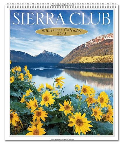 9780307887108: Sierra Club 2013 Wilderness Calendar