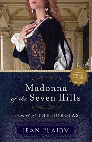 9780307887528: Madonna of the Seven Hills: A Novel of the Borgias