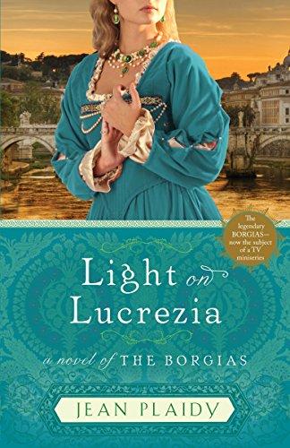 9780307887542: Light on Lucrezia: A Novel of the Borgias