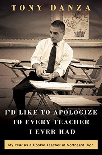 I'd Like to Apologize to Every Teacher: Danza, Tony