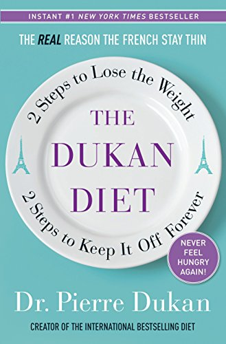 9780307887962: The Dukan Diet: 2 Steps to Lose the Weight, 2 Steps to Keep It Off Forever