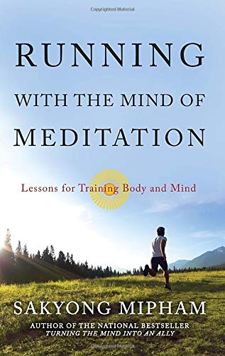 9780307888167: Running with the Mind of Meditation: Lessons for Training the Body and the Mind