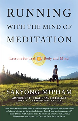 9780307888174: Running with the Mind of Meditation: Lessons for Training Body and Mind
