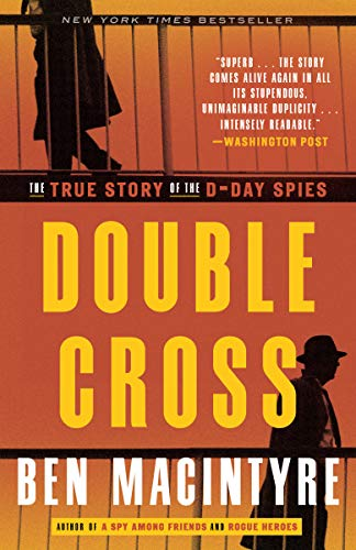 9780307888778: Double Cross: The True Story of the D-Day Spies