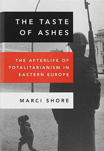 9780307888815: The Taste of Ashes: The Afterlife of Totalitarianism in Eastern Europe