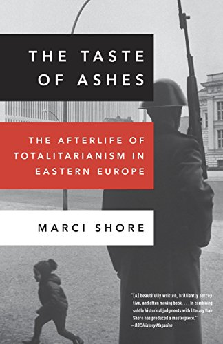 9780307888822: The Taste of Ashes: The Afterlife of Totalitarianism in Eastern Europe