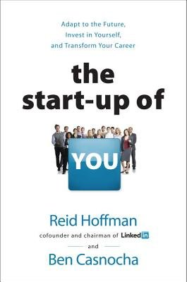 9780307888914: Start-Up Of You, The