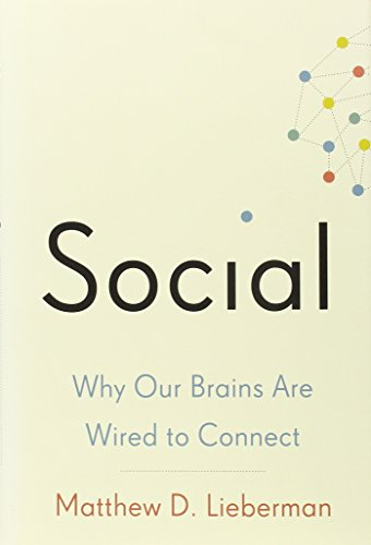 9780307889096: Social: Why Our Brains Are Wired to Connect