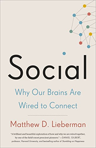 9780307889102: Social: Why Our Brains Are Wired to Connect