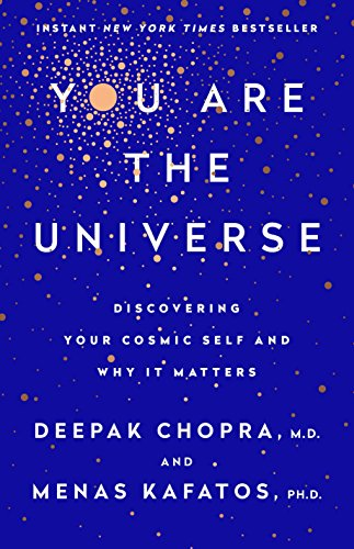 9780307889164: You Are the Universe: Discovering Your Cosmic Self and Why It Matters