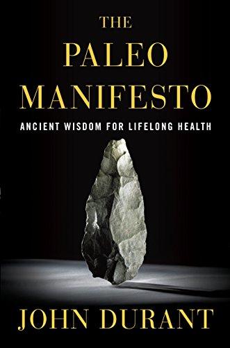 9780307889171: The Paleo Manifesto: Ancient Wisdom for Lifelong Health