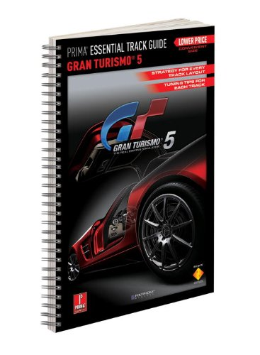 9780307889898: Gran Turismo 5: PRIMA Essential Track Guide