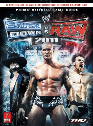 9780307889942: WWE Smackdown Vs Raw 2011 (UK): Prima's Official Game Guide