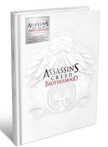 9780307890009: Assassin's Creed: Brotherhood: The Complete Official Guide [With Poster]