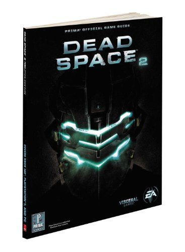 9780307890092: Dead Space 2 Official Game Guide (Prima Official Game Guides)