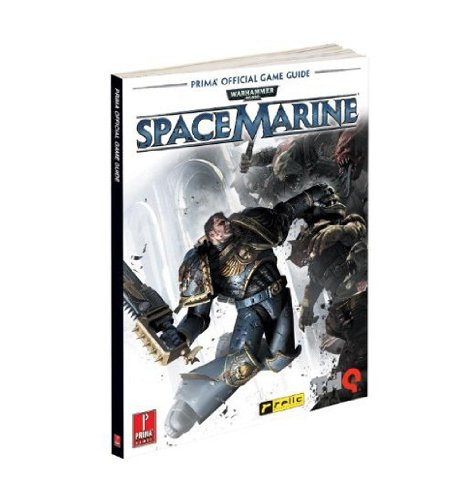 9780307890238: Warhammer 40,000: Space Marine: Prima Official Game Guide