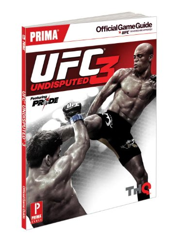 9780307890306: UFC Undisputed 3: Prima Official Game Guide (Prima Official Game Guides)