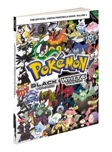 9780307890634: Pokemon Black & Pokemon White Versions: Volume 2: The Official Unova Pokedex & Guide