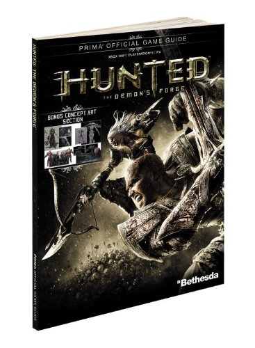9780307891204: Hunted: The Demon's Forge: Prima Official Game Guide (Prima Official Game Guides)
