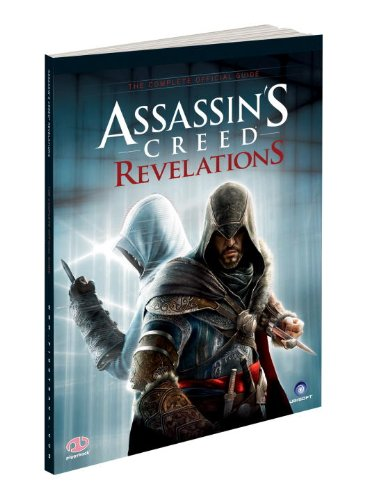 9780307891983: Assassin's Creed Revelations - The Complete Official Guide
