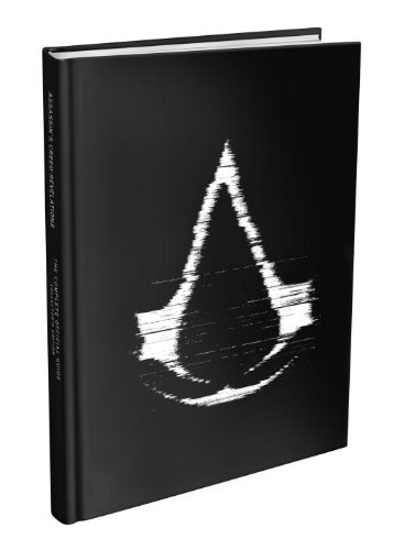Assassin's Creed Revelations - The Complete Official Guide - Collector's Edition