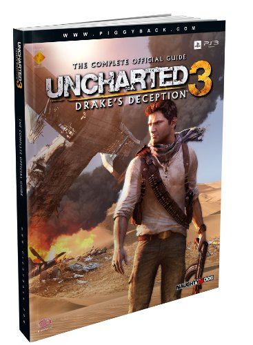 9780307892065: Uncharted 3: Drake's Deception - The Complete Official Guide